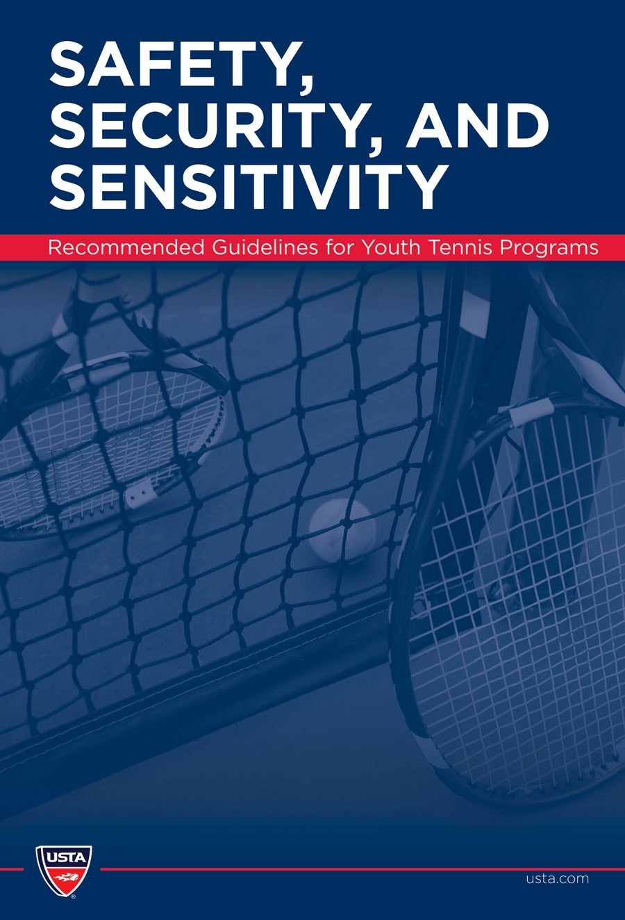 USTA 2012 Safety, Security and Sensitivity handbook
